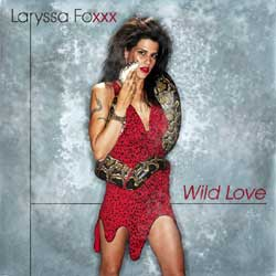 Cover of 1980s pop chantuese Laryssa Foxxx's Wild Love album